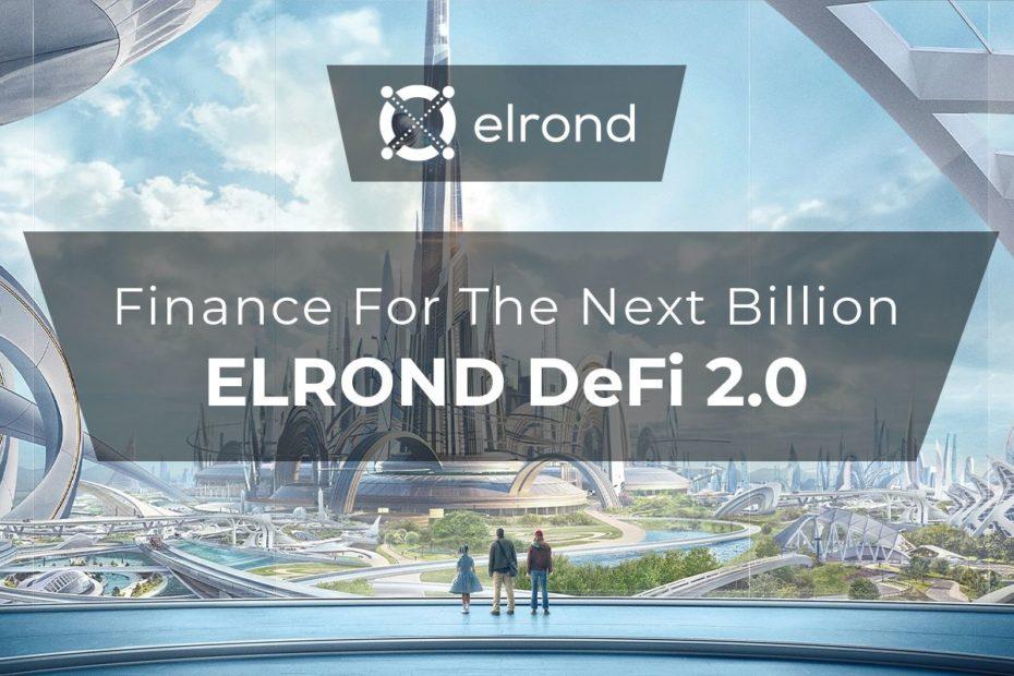 Elrond-DeFi-2.0-2.1-infodefi